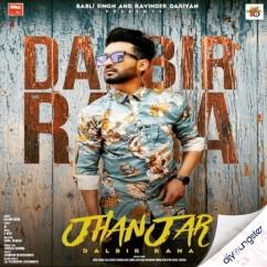 Jhanjer song download by Dalbir Rana