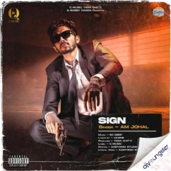Sign song download by Am Johal