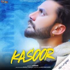 Kasoor song download by Hommie