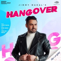 Hangover song download by Jimmy Mahal