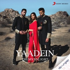 Yaadein song download by THEMXXNLIGHT