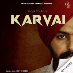 Karvai song download by Gopi Bhullar