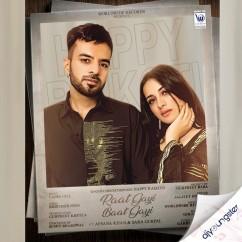 Raat Gayi Baat Gayi ft Afsana Khan song download by Happy Raikoti