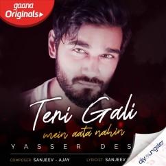 Teri Gali Mein Aata Nahin song download by Yasser Desai