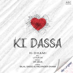 Ki Dassa song download by H Dhami