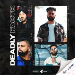 Deadly Facts song download by DJ Harv