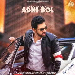 Adhe Bol song download by Deep Grewal