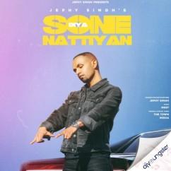 Sone Diya Nattiyan song download by Jephy Singh