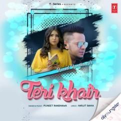 Teri Khair song download by Puneet Randhawa