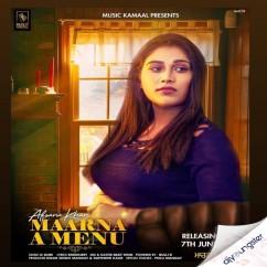 Maarna A Menu song download by Afsana Khan