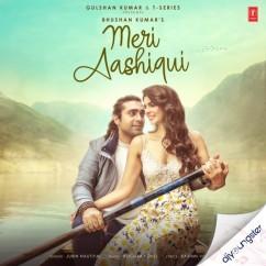Meri Aashiqui song download by Jubin Nautiyal