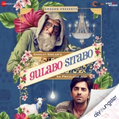Gulabo Sitabo song download by Mika Singh