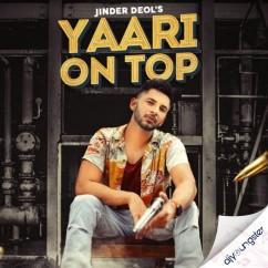 Yaari On Top song download by Jinder Deol