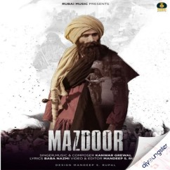 Mazdoor song download by Kanwar Grewal
