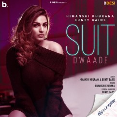 Suit Dwaade song download by Himanshi Khurana