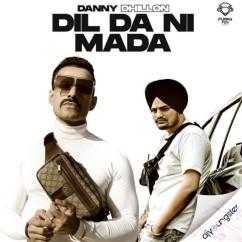 Dil Da Ni Mada song download by Danny Dhillon