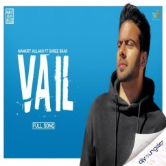 Vail song download by Mankirt Aulakh