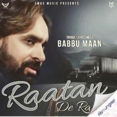Raatan De Rahi song download by Babbu Maan