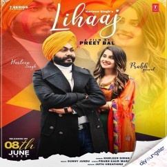 Lihaaj song download by Harleen Singh