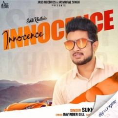 Innocence song download by Sukhi Khallar