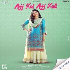Ajj Kal Ajj Kal song download by Nimrat Khaira