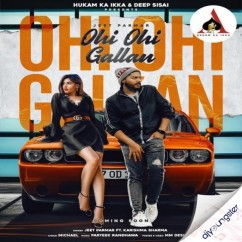 Ohi Ohi Gallan song download by Jeet Parmar
