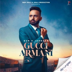Gucci Armani song download by Gur V Jagraon