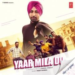 Yaar Mila Do song download by Anmol Preet