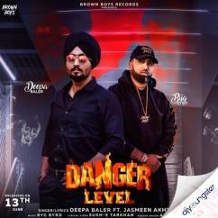 Danger Level song download by Deepa Baler