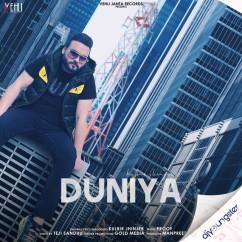 Duniya song download by Kulbir Jhinjer