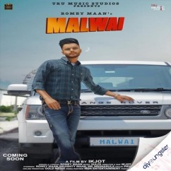 Malwai song download by Romey Maan