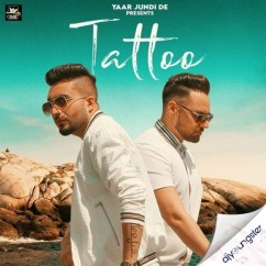 Tattoo song download by Monty Waris