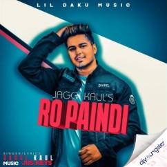 Ro Paindi song download by Jaggi Kaul