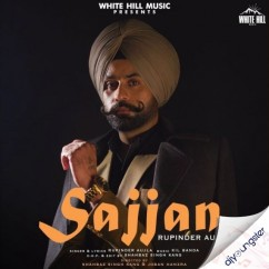 Sajjan song download by Rupinder Aujla