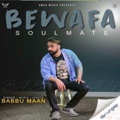 Bewafa Soulmate song download by Babbu Maan