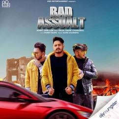 Bad Assault song download by Amrit Dhillion