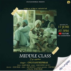 Middle Class song download by Only Sandeep Brar