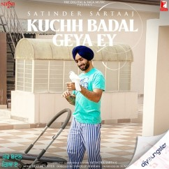 Kuchh Badal Geya Ey song download by Satinder Sartaaj