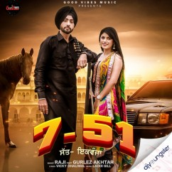 7 51 ft Gurlez Akhtar song download by Raji