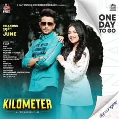 Kilometer ft Sara Gurpal song download by R Nait