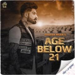 Age Below 21 song download by Sharan Maan