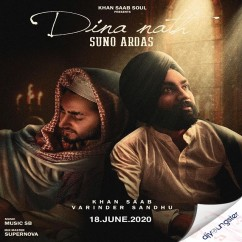 Dina Nath Suno Ardas ft Varinder Sandhu song download by Khan Saab