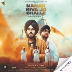 Nanak Niva Jo Challe ft Karan Aujla song download by Bobby Sandhu