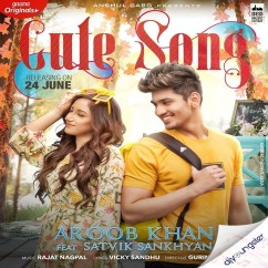 Cute Song song download by Aroob Khan
