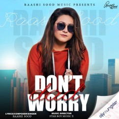 Dont Worry Dad song download by Raashi Sood