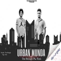 Urban Munda Ft Vini song download by The Nsingh