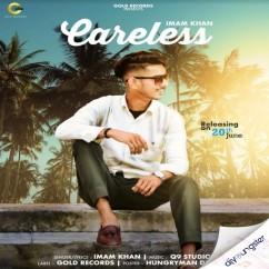Careless song download by Imam khan