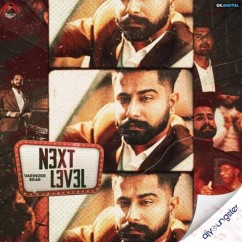 Next Level song download by Varinder Brar