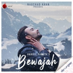 Bewajah song download by Hardil Pandya