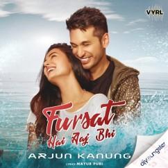 Fursat Hai Aaj Bhi song download by Arjun Kanungo